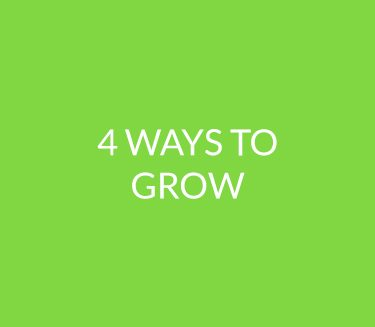 4 Ways To Grow