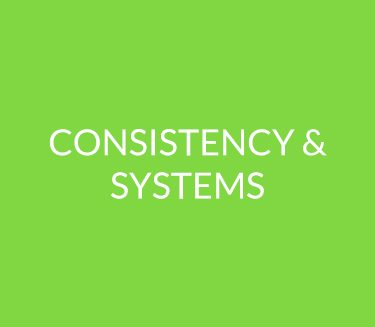 Consistency & Systems
